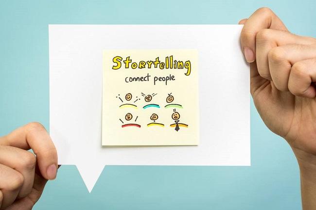 Storytelling - Kể chuyện thương hiệu theo các của bạn