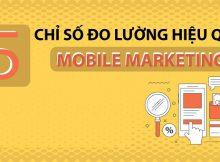 Những chỉ số đo lường quan trọng trong mobile marketing mà marketer nào cũng cần biết