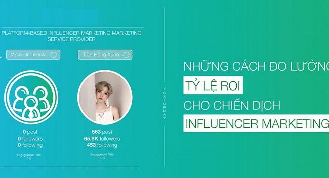 Đo lường chính xác tỷ lệ ROI chiến dịch Influencer Marketing bằng cách nào?